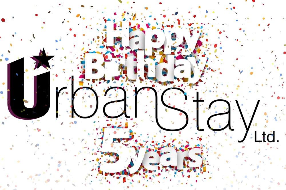 Urban Stay 5 Year Anniversary
