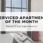 Have you seen our stunning Serviced Apartments? If not, we'll quickly introduce you to our Serviced Apartment of the Month - Shard View Apartments.